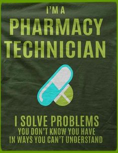 True Pharmacist Humor, Pharmacy Technician, Work Memes, Pharmacology, Day Work, Love My Job, Problem Solving, Pharmacy Humour, Knowing You
