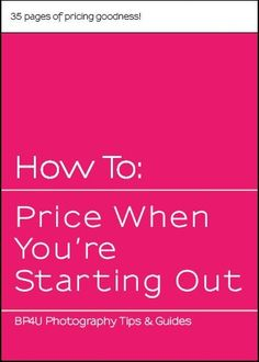 How To: Price When You're Starting Out