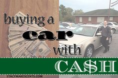 Buying a Car with Cash - Stacy Makes Cents