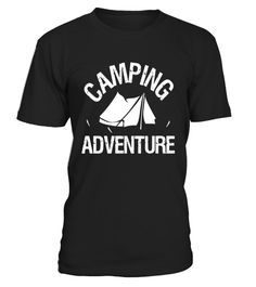 Camping Adventure T-Shirts - Limited Edition