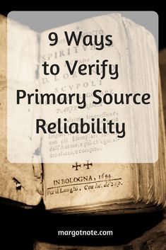 9 Ways to Verify Primary Source Reliability — Margot Note Consulting LLC Family Tree Research, Family Tree Chart, Genealogy Research, Family Genealogy, Tools For Teaching, My Family History, Primary Sources, Family Roots, Research Methods