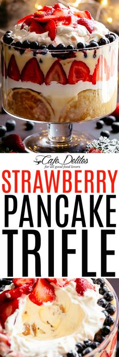 Strawberry Pancake Trifle - Cafe Delites - Another! Party Desserts, Sweet Desserts, Delicious Desserts, Dessert Recipes, Yummy Food, Best Cake Recipes, Sweet Recipes, Favorite Recipes, Cobbler