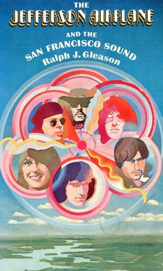 The Jefferson Airplane and the San Francisco Sound - 1969