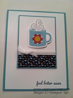Feel Better Soon  Stampin' Up! Get Well Card