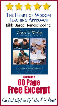 "The Heart of Wisdom Teaching Approach: Bible Based Homeschooling  When homeschoolers are asked about this book one word continues to come up over and over–""Wow!  #Homeschool #Free"