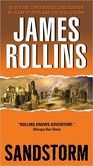 Sandstorm (Sigma Force Series) - James Rollins...another great story!