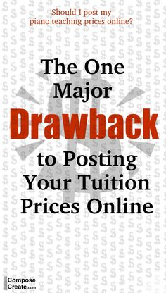 Should I post my piano teaching prices online? What should I put on my website? Here's a drawback to consider.