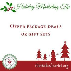 Holiday Marketing Tip: Offer package deals or gift sets.