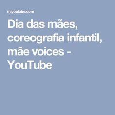 Dia das mães, coreografia infantil, mãe voices - YouTube