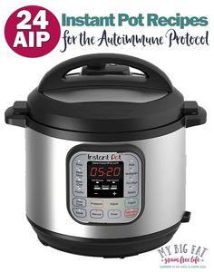 24 AIP Instant Pot Recipes (Part 1)