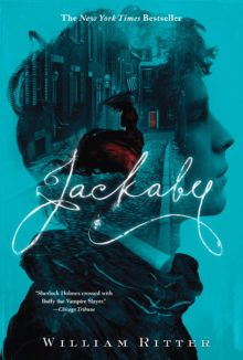 "Jackaby / William Ritter ""Doctor Who meets Sherlock in William Ritter's debut novel, which features a detective of the paranormal as seen through the eyes of his adventurous and intelligent assistant in a tale brimming with cheeky humor and a dose of the macabre."""