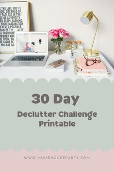 Declutter at your own speed with this handy print out Working Mums, Mummy Bloggers, Organising, House Party, Preschool Activities, Declutter, Parenting Hacks, Revolution, Challenge