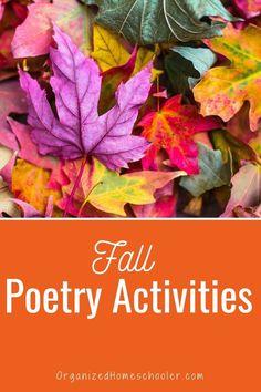 Fall Poetry Activities ~ The Organized Homeschooler
