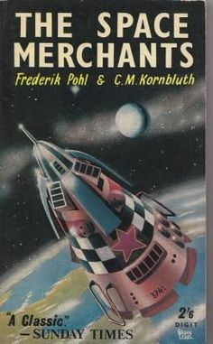 The Space Merchants by Frederik Pohl & C. M. Kornbluth (Digit:1961)