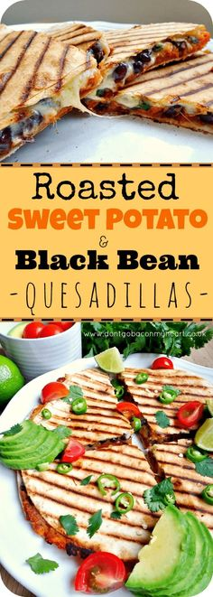 Roasted sweet potato and black bean quesadillas - pre prep for lunch or post training dinner Don't forget to come and see us at http://bakedcomfortfood.com! #Mainmealsforvegetarians