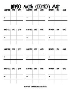 Students add the numbers called during bingo instead of covering a card they write it somewhere on their board and add them when there is a number in each column.