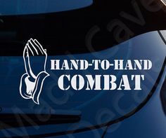 Hand To Hand Combat Christian Decal Car Laptop by MaddCaveDecals