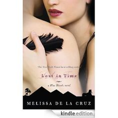 Lost in Time (A Blue Bloods Novel)- Melissa De La Cruz