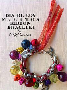 Ribbon Bracelet | Community Post: 25 Dia De Los Muertos Crafts To Die For