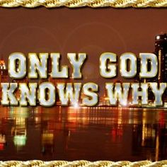 Kid Rock - Only God Knows Why - Song Lyrics