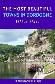 If you are planning a trip to France and want to see the prettiest villages and scenery in the country, then you should definitely visit the Dordogne Region in the south of France. I put together a list of the most beautiful towns in Dordogne to help with your France trip planning - enjoy! | The World on my Necklace #france #dordogne #sarlat #bergerac #francevacation European Travel Tips, European Vacation, Europe Travel Guide, France Travel, Travel Destinations, Cool Places To Visit, Places To Go, France Photography, Travel Inspiration