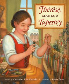 Review: Thérèse Makes a Tapestry…