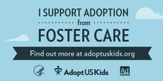Learn more about adoption from foster care!