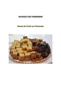 Recopilacion recetas turrones navidad con thermomix por Fiesta Thermomix