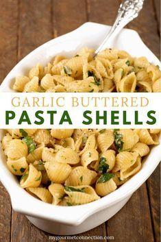 Garlic Butter Pasta Shells