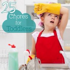 25 Chores for Toddlers by This Bird's Day