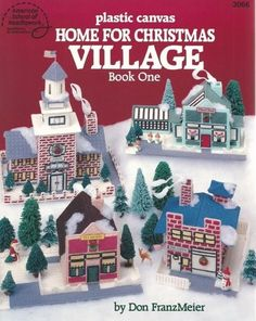 Home for Christmas Village Book 1 Plastic Canvas Patterns Don Franzmeier Unused | eBay