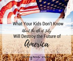 Do your Kids know what today stands for?  Do they know what & why we celebrate today? Let's step it up, Courageous Moms, and share our grateful hearts for what has been done for us when our founding fathers signed the Declaration of Independence over 200 hundred years ago!  Parenting Challenge for today: Take some time to either get on your knees with your kids and pray for our country- or while you are driving to fireworks or a party, turn off the radio and pray together for the nation AND.... Army Times, Praying For Our Country, Christian Homemaking, Inspirational Words Of Wisdom, Pray For Us, Declaration Of Independence, Know The Truth, Founding Fathers, Fourth Of July