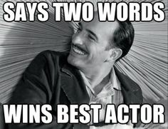 How To Win Best Actor at the Oscars - Oscars Meme,The Artist