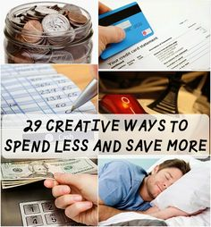29 Creative Ways to Spend Less and Save More