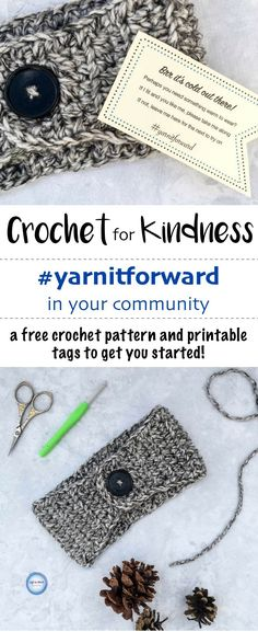 Use this free beginner-friendly crochet pattern to make a quick bulky ear warmer! Plus get free printable PDF tags and join me in spreading some random acts of kindness around your community this winter :) A perfect crochet project for donation, charity, craft fairs and gifts. #crochet #crochetpatterns #printable #winteriscoming #RandomActsOfKindness