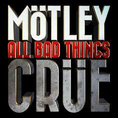 Mötley Crüe - All Bad Things - Hair Metal Mansion
