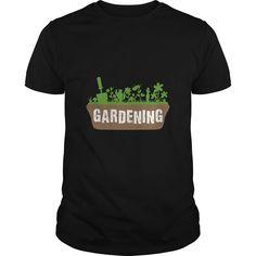 I love gardening. Gardening t-shirts, Gardening sweatshirts, Gardening hoodies,Gardening v-necks, Gardening tank top, Gardening legging.