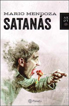 Buy Satanas - Nva presentacion by Mario Mendoza and Read this Book on Kobo's Free Apps. Discover Kobo's Vast Collection of Ebooks and Audiobooks Today - Over 4 Million Titles! Mendoza, Mario, How To Get, How To Plan, Maze Runner, I Got This, Book Quotes, Books To Read, Audiobooks