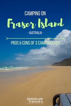 Exploring Fraser Island in Queensland, Australia, by 4WD and camping is one of the best way to see the island. But where should you camp on this adventure trip? Here's what to expect staying at three different campgrounds around this sandy island. | 🌐 Queensland & Beyond.
