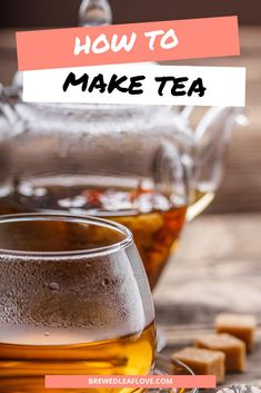 Here's what you need to know to make tea taste better whether you're brewing from tea bags, making tea on the stove, or making tea from tea leaves from scratch in a teapot. Easy steps and instructions to properly make the best iced and hot tea. Hot Tea Recipes, Green Tea Recipes, How To Make Greens, How To Make Tea, Green Tea Drinks, Green Teas, Green Tea Cookies, Green Tea Ice Cream, Perfect Cup Of Tea