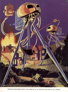 """""""Martian machines stalk the land in H G Wells's 'The War of the Worlds."""" Modern Children's Library of Knowledge, 1957"""