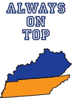 I love KY & TN! This is a road for me, but when it comes to the games...Kentucky always comes out on top! :-)