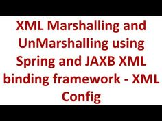 Spring Tutorial 30 - JAXB marshalling and unmarshalling Spring Framework, Spring Tutorial, Science And Technology, Coding, Youtube, Youtubers, Programming, Youtube Movies