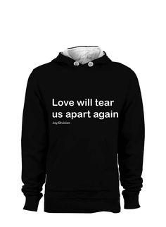 cool Love Will Tear Us Apart Again- Hoodie Sweatshirt Check more at https://ballzbeatz.com/product/love-will-tear-us-apart-again-hoodie-sweatshirt/