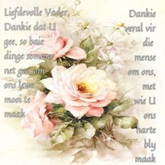 Afrikaanse Quotes, Goeie More, Good Morning, Prayers, Bible, Inspirational, Words, Do Your Thing, Buen Dia