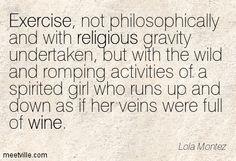 Lola Montez Quote