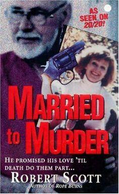 Married To Murder ** by Robert Scott