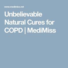Unbelievable Natural Cures for COPD | MediMiss