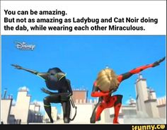 You can be amazing. But not as amazing as Ladybug and Cat Noir doing the dab, while wearing each other Miraculous. - iFunny :) - Informationen zu You can be amazing. But not as amazing as Ladybug and Cat Noir doing the dab, whil - Miraculous Ladybug Fanfiction, Miraculous Ladybug Movie, Miraculous Ladybug Wallpaper, Lady Bug, Tikki Y Plagg, Les Miraculous, Tom Y Jerry, Film Anime, Adrien Y Marinette