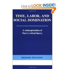 Critical domination labor marxs reinterpretation social theory time